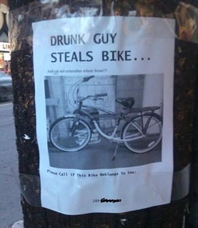 At Least this Drunk Thief Has the Right Idea