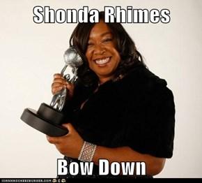 Shonda Rhimes  Bow Down