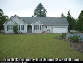 North  Carolina ♥ Our  Home  Sweet  Home