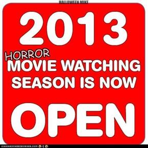 Horror movie season OPEN