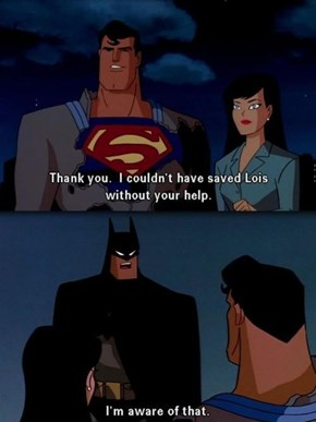 Batman Doesn't Do Well With Thank Yous