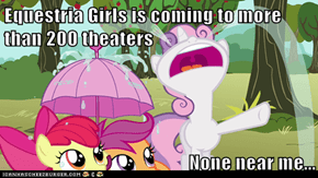 Equestria Girls is coming to more than 200 theaters  None near me...