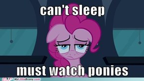 must..zzz..watch..zzzz...ponies...