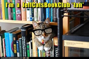 I'm  a  JeffCatsBookClub *fan*