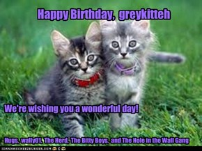 Happy Birthday,  greykitteh