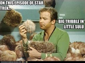 ON THIS EPISODE OF STAR TREK...