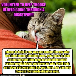 VOLUNTEER TO HELP THOOSE IN NEED GOING THROUGH A DISASTER!!!!