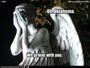 Oh, Oklahoma.