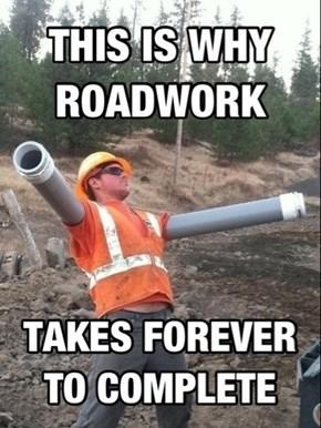 No Wonder Construction is Always Delayed