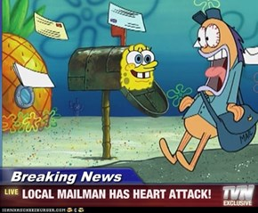Breaking News - LOCAL MAILMAN HAS HEART ATTACK!