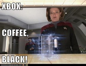 XBOX: COFFEE, BLACK!