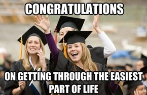 Happy Graduation, Class of 2013