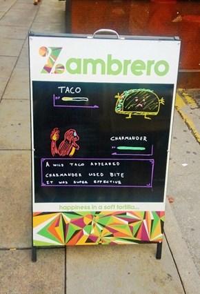 Pokemon Sign Outside a Taco Shop