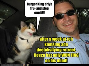 Burger King driyb fru- and step onnit!!!
