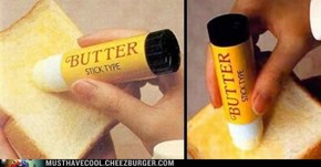 Butter Stick Time!