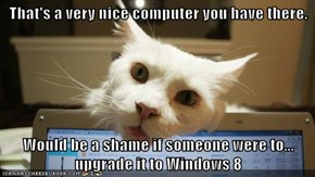 That's a very nice computer you have there.