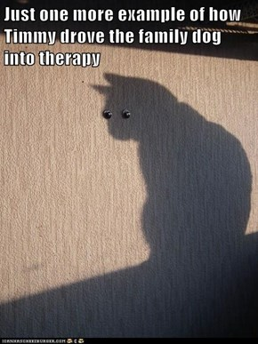 Just one more example of how Timmy drove the family dog into therapy