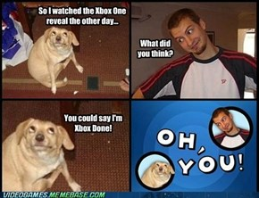 Done With Xbox