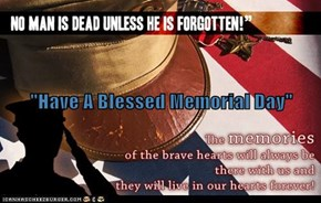 """Have A Blessed Memorial Day"""