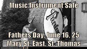 Music Instrument Sale  Fathers Day, June 16, 25 Mary St. East, St. Thomas