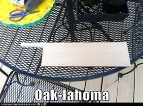 Oak-lahoma