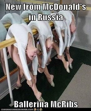 New from McDonald's in Russia  Ballerina McRibs