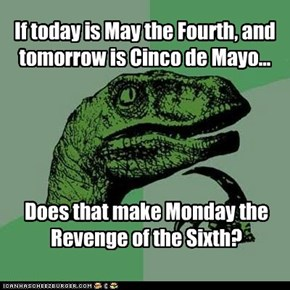 If today is May the Fourth...