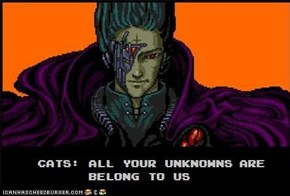 CATS: ALL YOUR UNKNOWNS ARE BELONG TO US