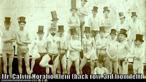 Mr. Calvin Horatio Klein (back row, 3rd from left)