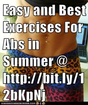 Easy and Best Exercises For Abs in Summer @ http://bit.ly/12bKpNj