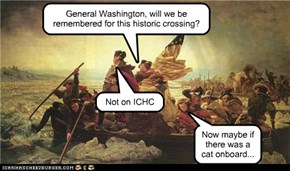 General Washington, will we be remembered for this historic crossing?