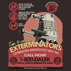 These Might Not be the Exterminators You Want