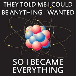 Well, That Was Nice of You Mr. Atom
