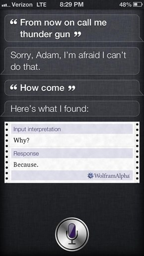 Siri Has Her Reasons