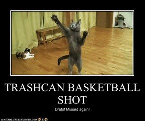 TRASHCAN BASKETBALL SHOT