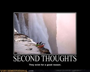 SECOND THOUGHTS