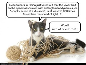 Spookily Fast!!     http://www.gizmag.com/quantum-entanglement-speed-10000-faster-light/26587/