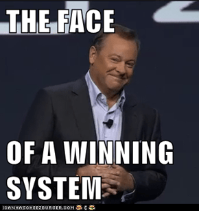 THE FACE  OF A WINNING SYSTEM