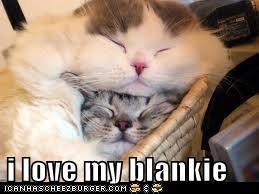 i love my blankie