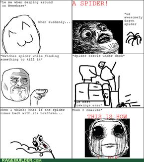Arachnophobia....