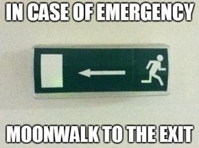 Moonwalk, Do Not Run