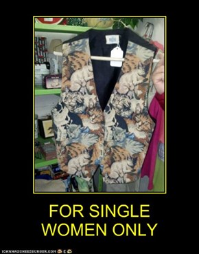 FOR SINGLE  WOMEN ONLY