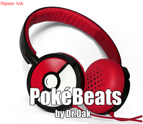 PokéBeats by Dr.Oak
