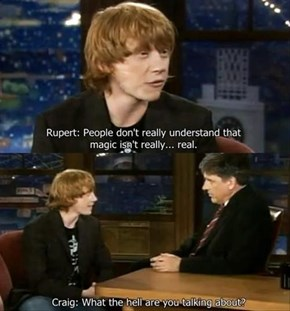 Thanks for Ruining Harry Potter for Us, Rupert