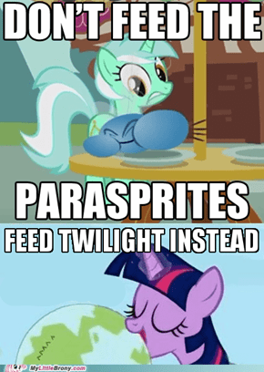 Don't feed the parasprites, feed Twilight instead!