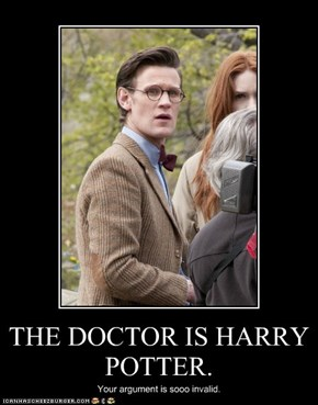 THE DOCTOR IS HARRY POTTER.