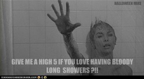 High 5 if you love bloody long showers?!!