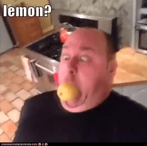 lemon?