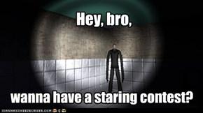 Hey, bro,