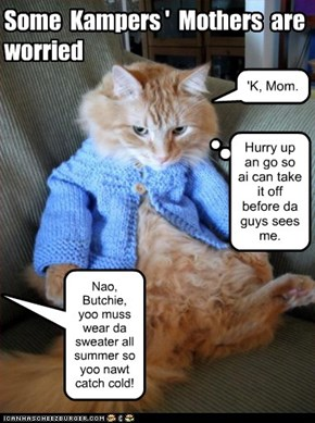 """Kamp News: the sweater later """"fell in the campfire."""""""